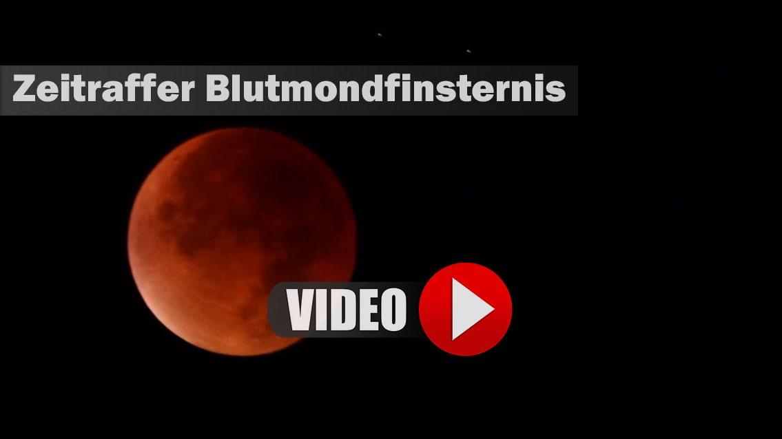 Zeitraffer Blutmondfinsternis